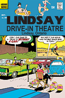See what is playing at The Lindsay Drive-In Theatre, Lindsay and Kawartha