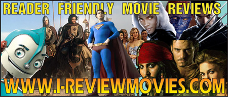 Friendly movie reviews at www.i-reviewmovies.com